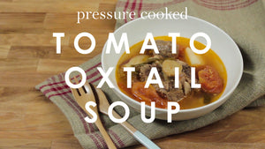 Pressure Cooked Tomato Oxtail Soup
