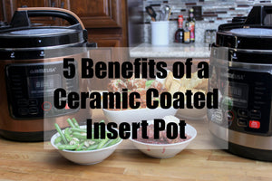 5 Benefits of a Ceramic Coated Pressure Cooker Insert Pot