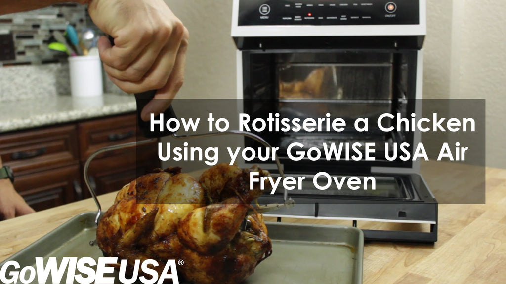 How To Use The Rotisserie Function On Your Air Fryer Oven Gowise Usa