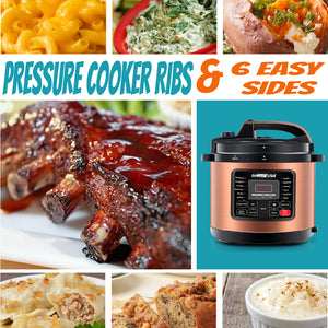 Pressure Cooker Ribs & 6 Easy Sides