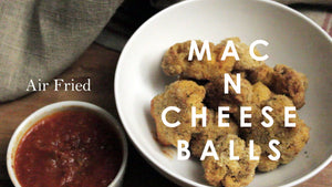 Air Fried Mac N Cheese Balls