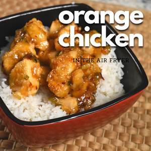 Orange Chicken Recipe In the Air Fryer