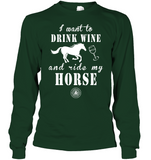 Drink Wine & Ride My Horse