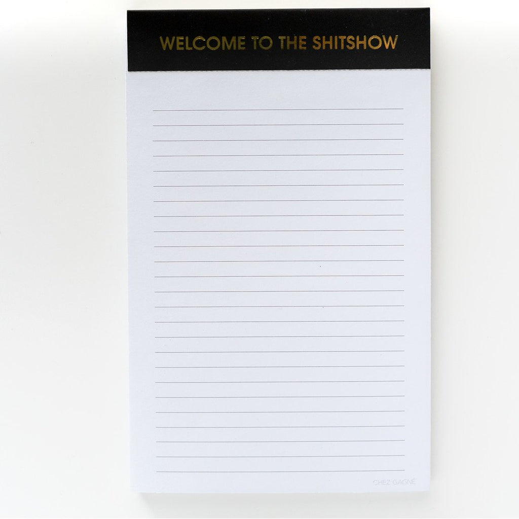 Welcome To The Shitshow Notepad