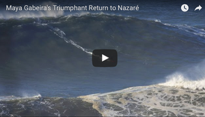 Maya Gabeira's Triumphant Return to Nazare