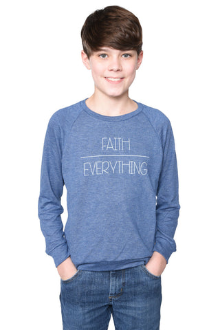 Faith Over Everything Sweatshirt- Youth