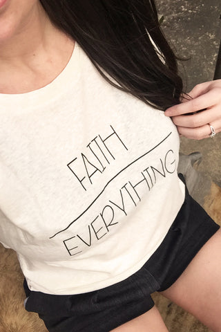 Faith Over Everything Scoop Tee