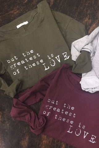 Greatest of These is Love: Long Sleeve