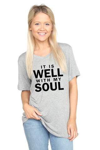 It is Well with My Soul- V-Neck Tee