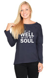It is Well With My Soul: Long Sleeve
