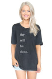 Thy Will Be Done: V-Neck Tee