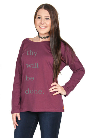 Thy Will Be Done: Long Sleeve