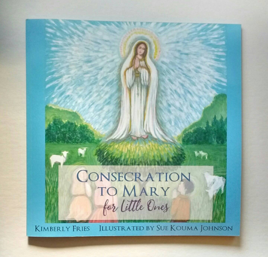 Consecration to Mary for Little Ones Book