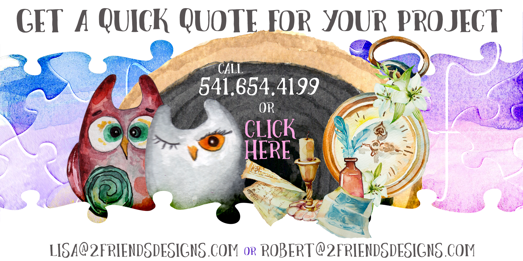 2 Friends Designs offers Quick Project Quotes for all your website needs and puzzles