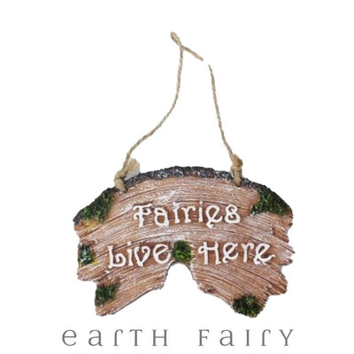 Fairies Live Here Plaque from The Fairy Garden Decor Collection by Earth Fairy