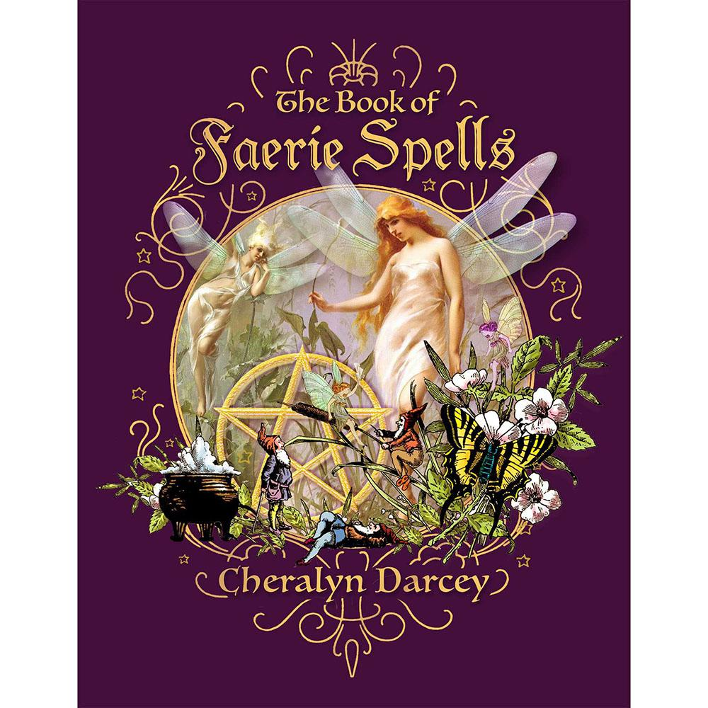 The Book of Faerie Spells | Fairy Inspired Books - Australia | Earth Fairy