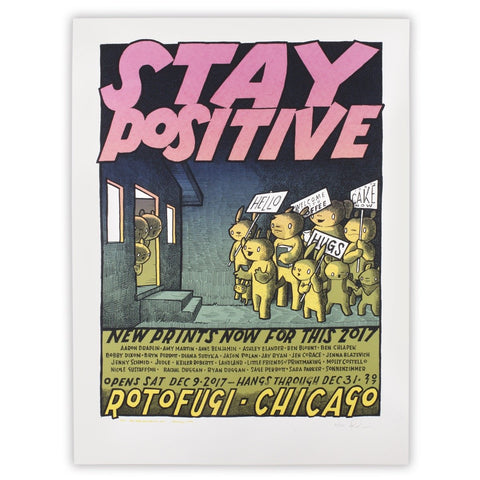 Stay Positive Exhibit Poster by Jay Ryan