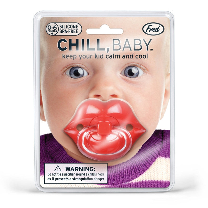 Chill, Baby Lips Baby Pacifier