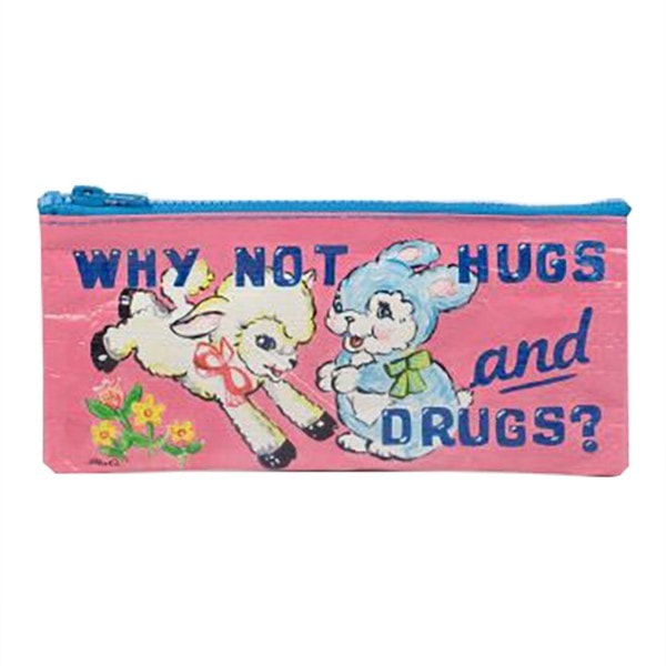 Why Not Hugs and Drugs Pencil Case