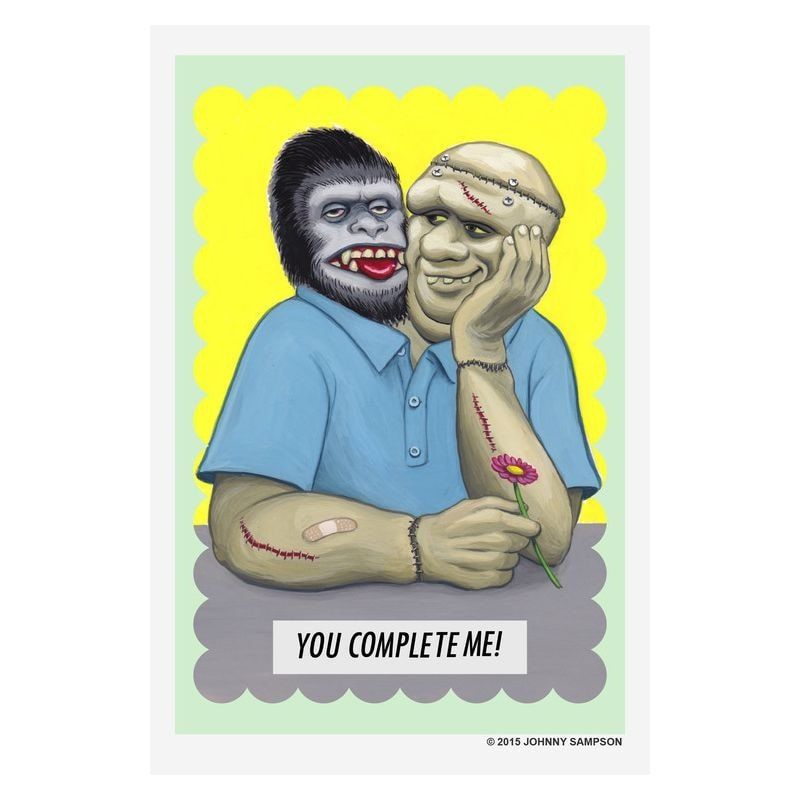 You Complete Me – Greeting Card