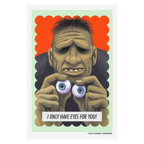 I Only Have Eyes For You – Greeting Card