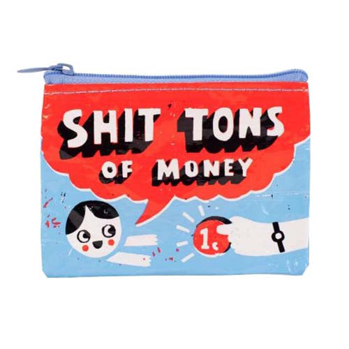 Shit Tons of Money - Coin Purse