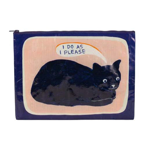 I Do As I Please -  Jumbo Pouch