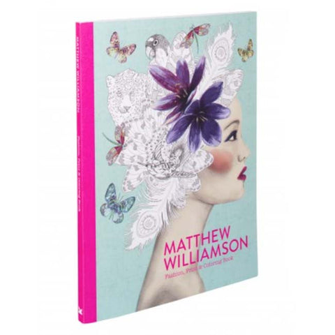 Matthew Williamson: Fashion, Print & Coloring Book