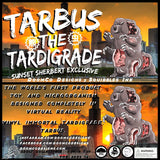 Tarbus the Tardigrade — Sunset Sherbet