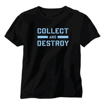 Collect and Destroy Tee