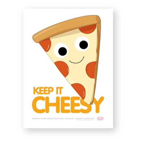 Keep it Cheesy Yummy World Limited Edition Poster