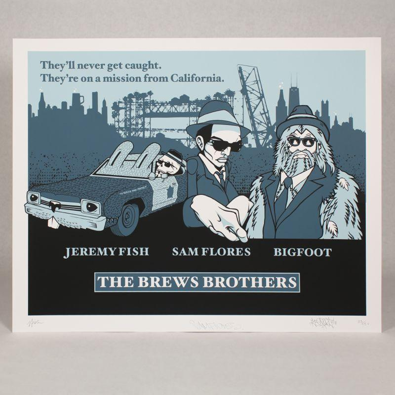 Brews Brothers Screen Print by Jeremy Fish, Sam Flores & Bigfoot