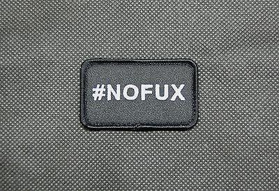 #NOFUX Embroidered Morale Patch - Tactical Outfitters