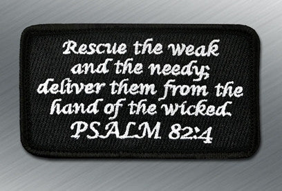 PSALM 82:4 MORALE PATCH - Tactical Outfitters