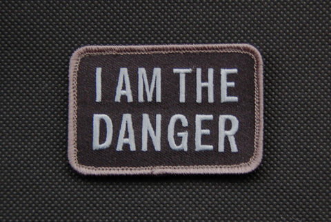I AM THE DANGER MORALE PATCH - Tactical Outfitters