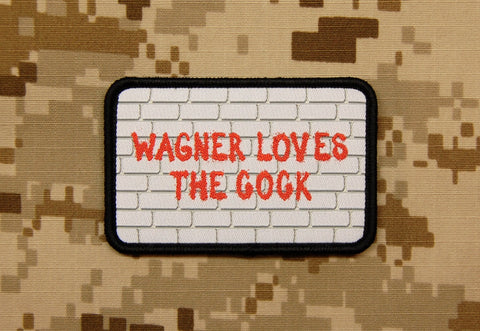 Wagner Loves The Cock Morale Patch - Tactical Outfitters