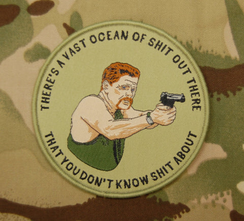 ABRAHAM FORD THERE'S A VAST OCEAN OF SHIT OUT THERE WOVEN MORALE PATCH - Tactical Outfitters