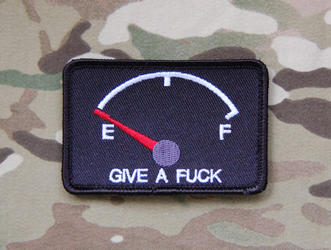 GIVE A FUCK EMPTY FUEL GAUGE MORALE PATCH - Tactical Outfitters