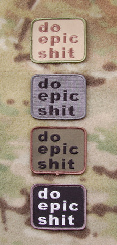 DO EPIC SHIT MORALE PATCH TAB - Tactical Outfitters