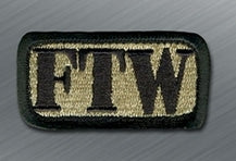 FTW Morale Patch - Tactical Outfitters