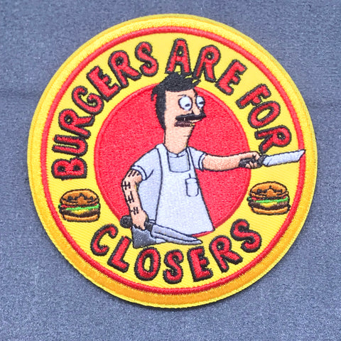 BURGERS ARE FOR CLOSERS MORALE PATCH