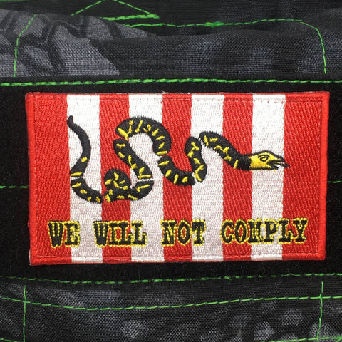 WE WILL NOT COMPLY - MORALE PATCH - Tactical Outfitters