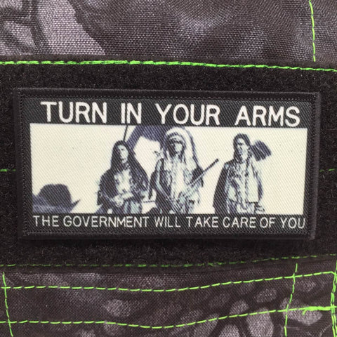 TURN IN YOUR ARMS MORALE PATCH - Tactical Outfitters