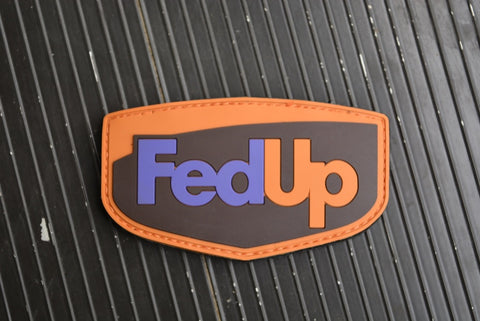 FEDUP! PVC MORALE PATCH - Tactical Outfitters
