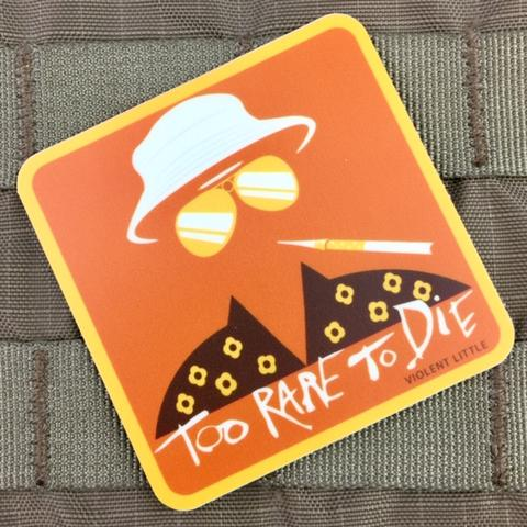 """TOO RARE TO DIE"" HUNTER S. THOMPSON STICKER - Tactical Outfitters"