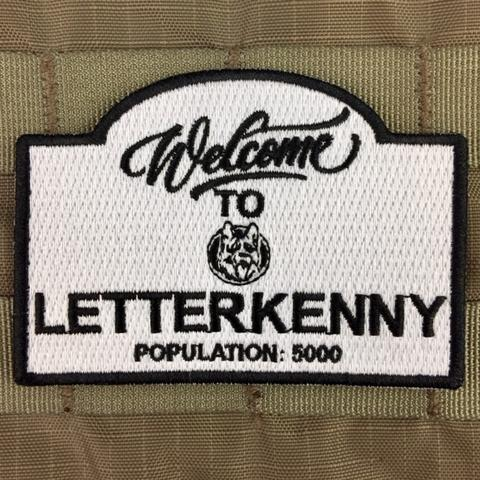 WELCOME TO LETTERKENNY MORALE PATCH - Tactical Outfitters