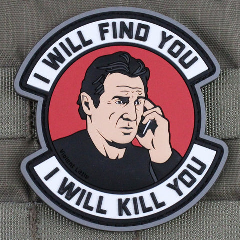 """I WILL FIND YOU"" TAKEN PVC MORALE PATCH - Tactical Outfitters"