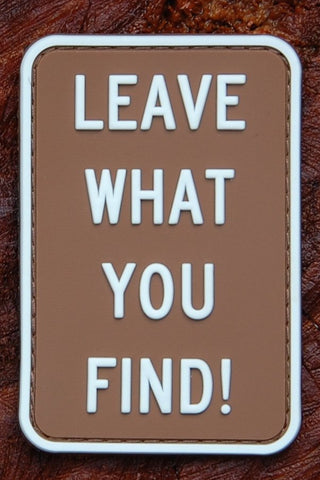 LEAVE WHAT YOU FIND CAMPGROUND SIGN 3D PVC MORALE PATCH - Tactical Outfitters