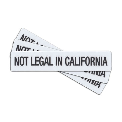NOT LEGAL IN CALIFORNIA STICKER - Tactical Outfitters