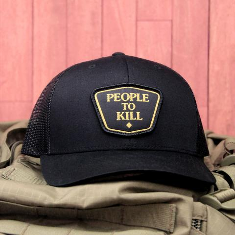 """PEOPLE TO KILL"" HAT - Tactical Outfitters"